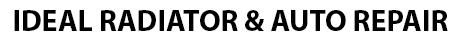 Ideal Radiator & Auto Repair Inc.